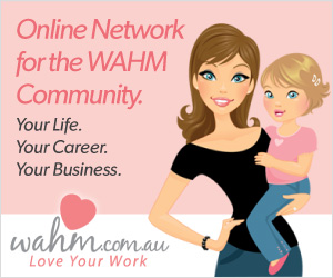 Work At Home Mums (WAHM's)